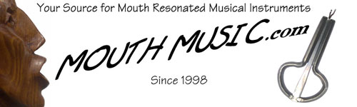 Mouth Music .com - Mouth Resonated Musical Instruments